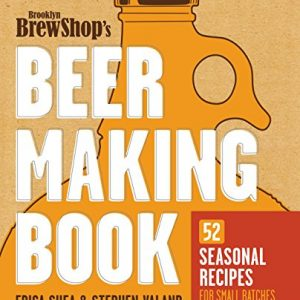 Brooklyn-Brew-Shops-Beer-Making-Book-52-Seasonal-Recipes-for-Small-Batches-0