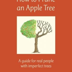 How-to-Prune-an-Apple-Tree-A-guide-for-real-people-with-imperfect-trees-0