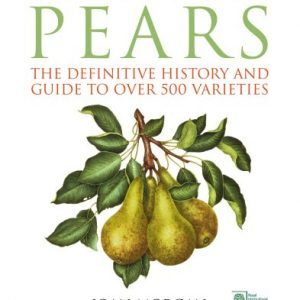 The-Book-of-Pears-The-Definitive-History-and-Guide-to-over-500-varieties-0
